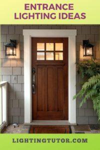 Entrance Lighting Ideas