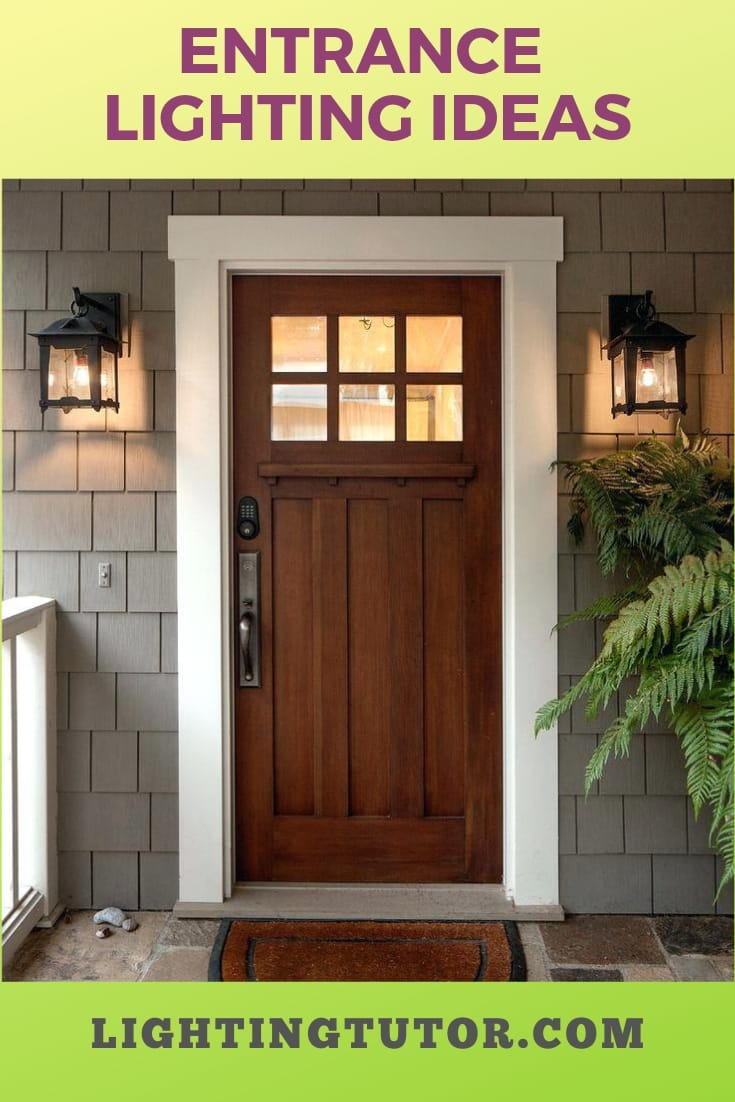 What Is The Best Lighting For An Entrance Tutor
