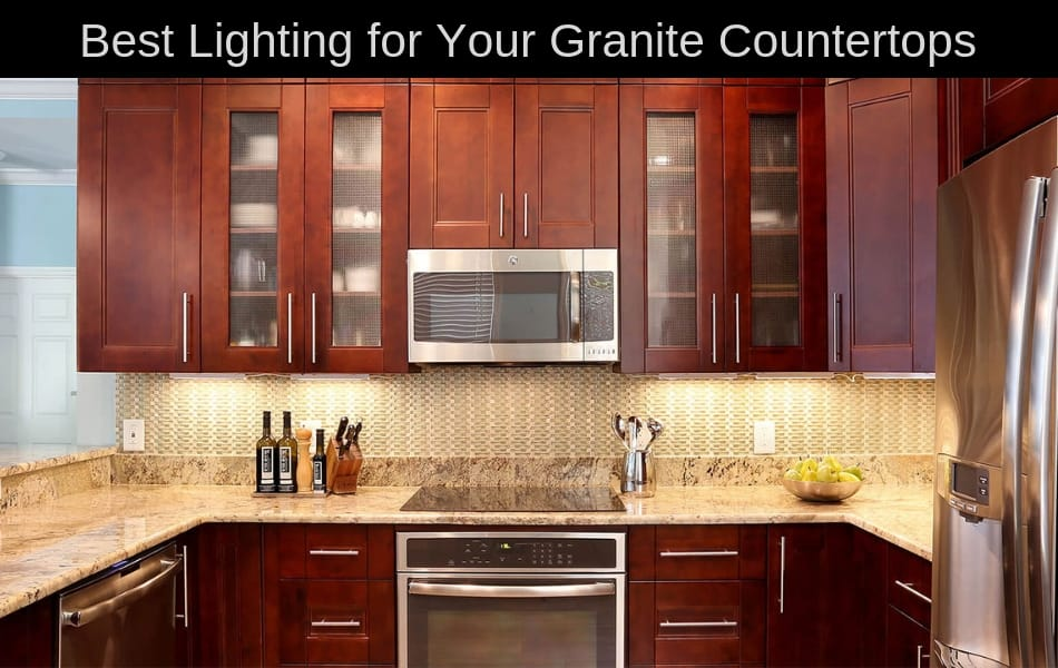 Best Lighting for Granite Countertops