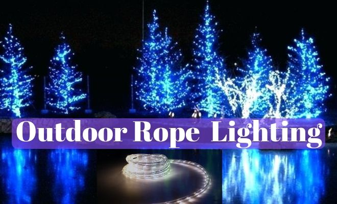 Outdoor Rope Lighting