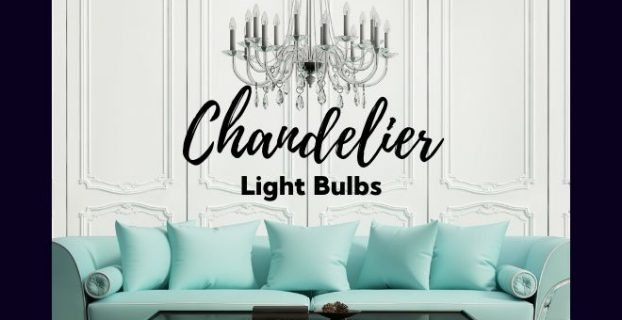 chandelier light bulbs