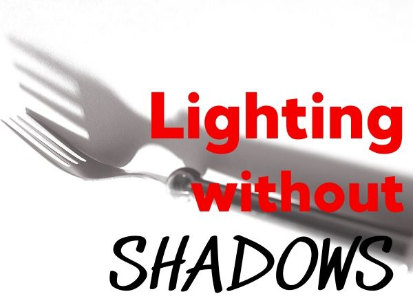 lighting without shadows